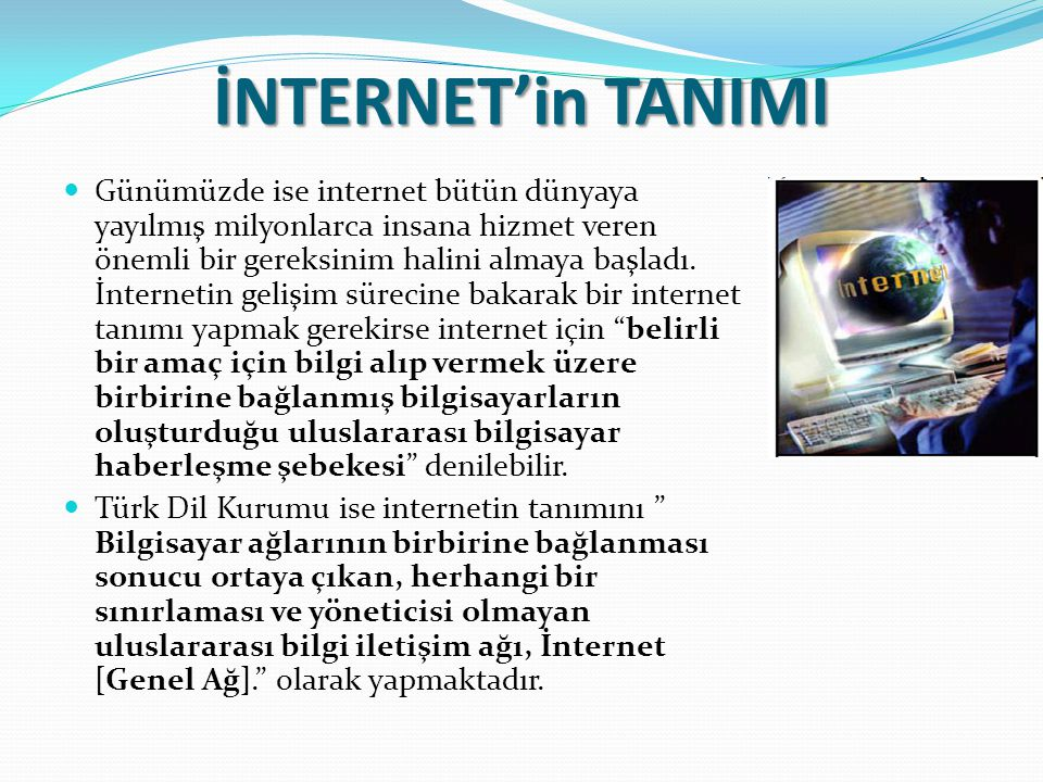 İNTERNET'in TANIMI