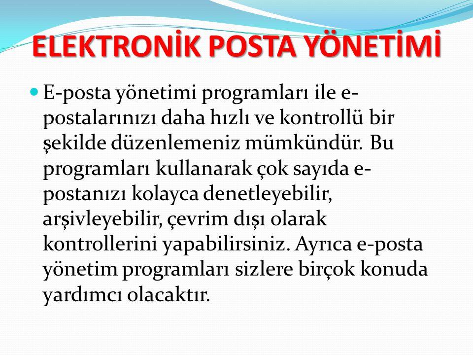 ELEKTRONİK POSTA YÖNETİMİ