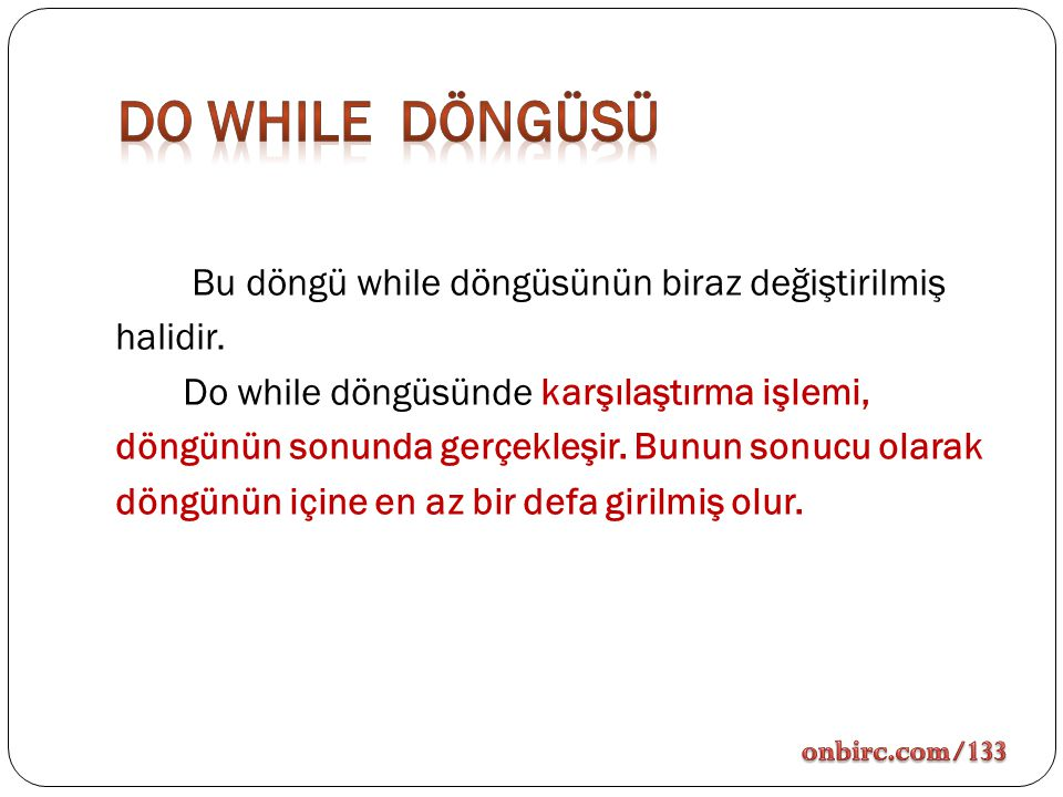 Do while DÖNGÜSÜ