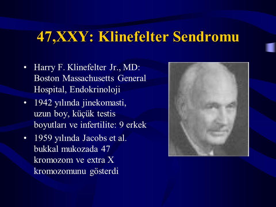 47,XXY: Klinefelter Sendromu