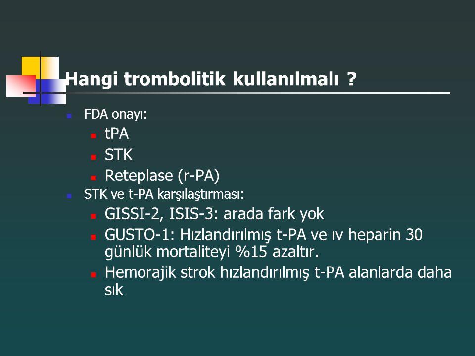 Hangi trombolitik kullanılmalı