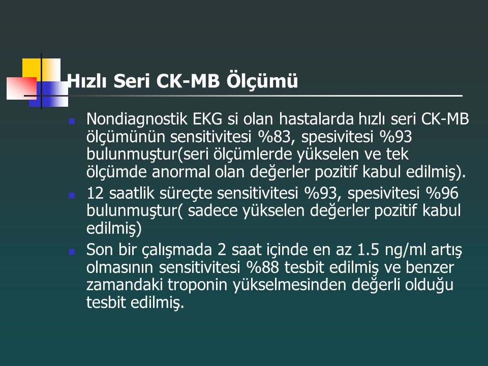 Hızlı Seri CK-MB Ölçümü