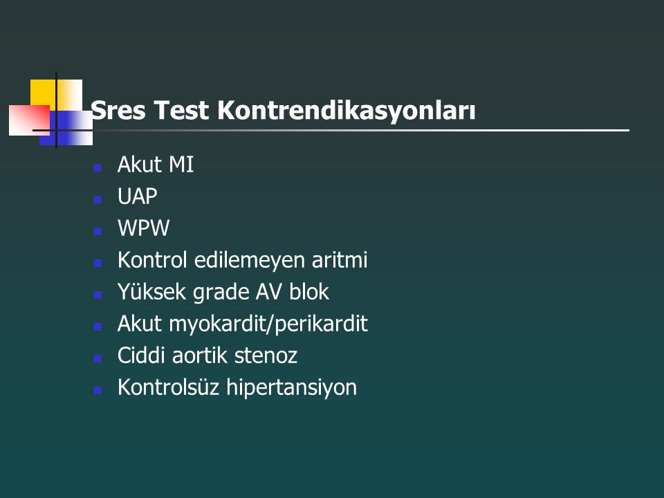 Sres Test Kontrendikasyonları