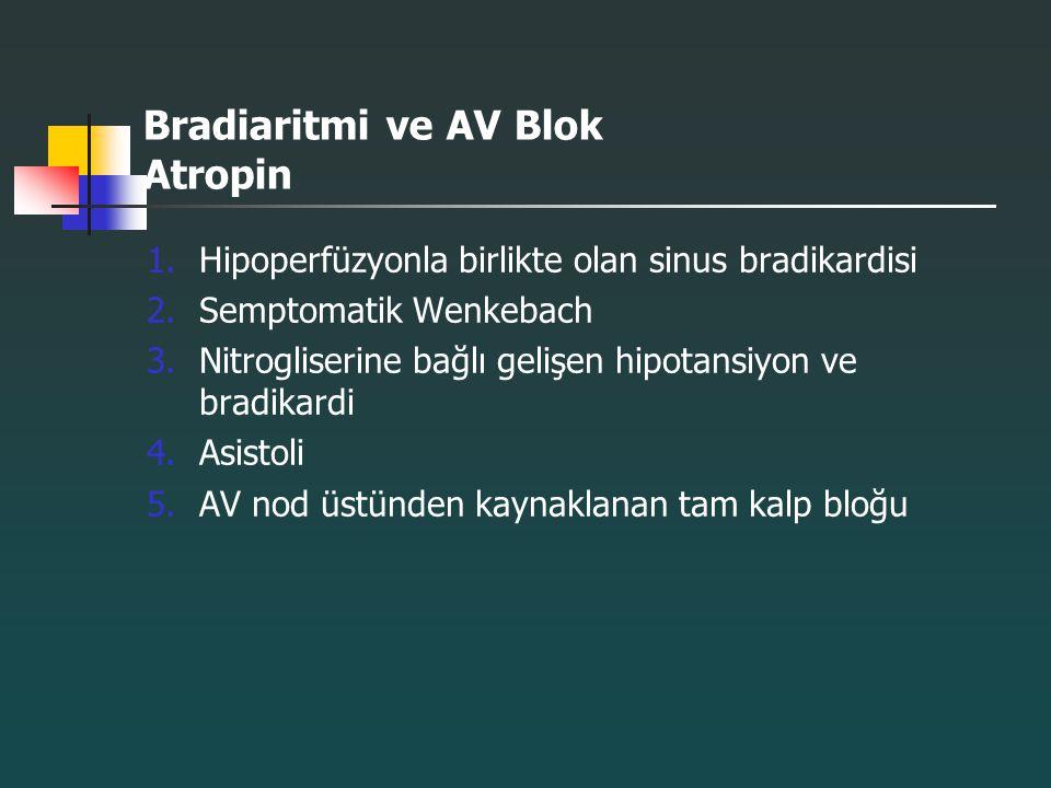 Bradiaritmi ve AV Blok Atropin