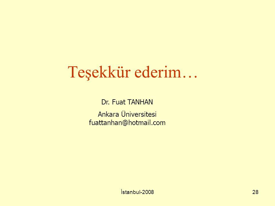 Ankara Üniversitesi fuattanhan@hotmail.com