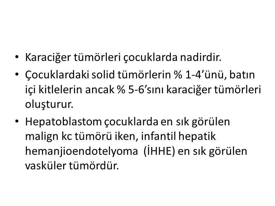 Karaciğer tümörleri çocuklarda nadirdir.