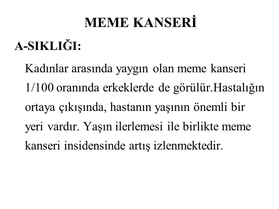 MEME KANSERİ A-SIKLIĞI: