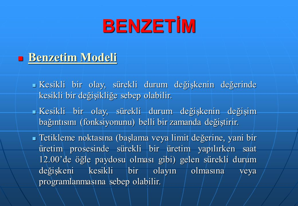 BENZETİM Benzetim Modeli