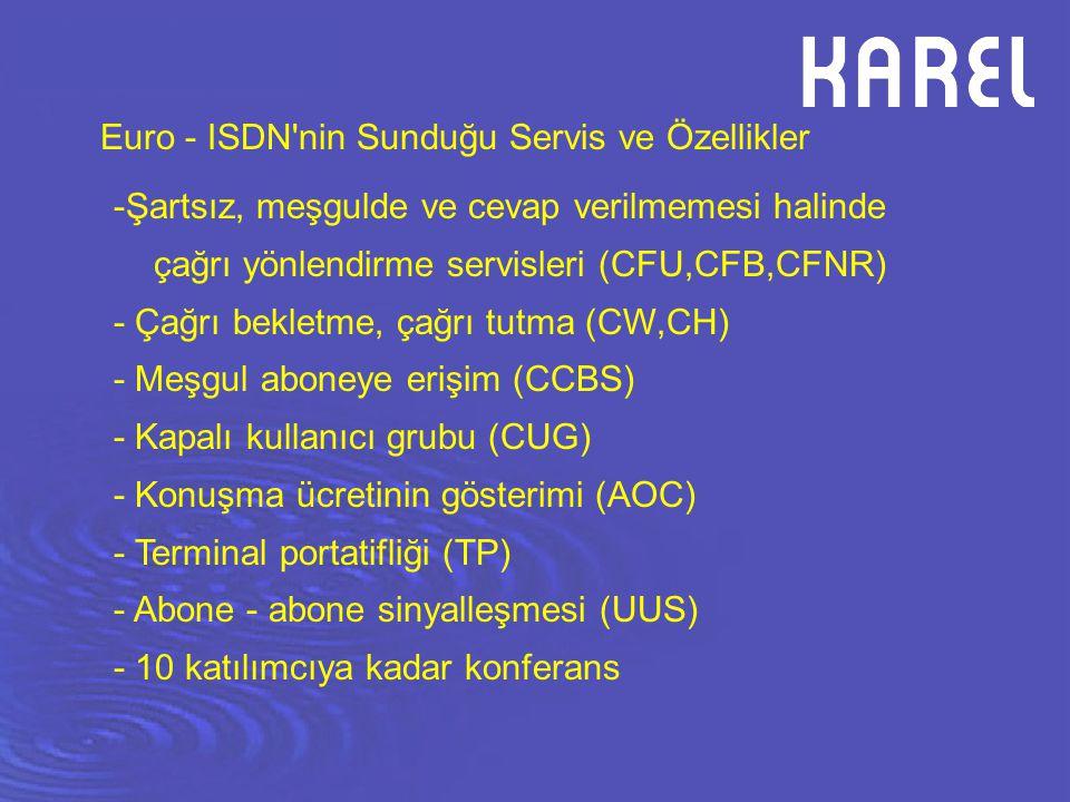 Euro - ISDN nin Sunduğu Servis ve Özellikler