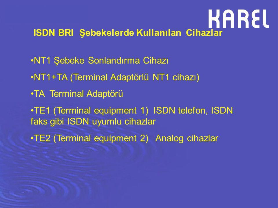 ISDN BRI Şebekelerde Kullanılan Cihazlar