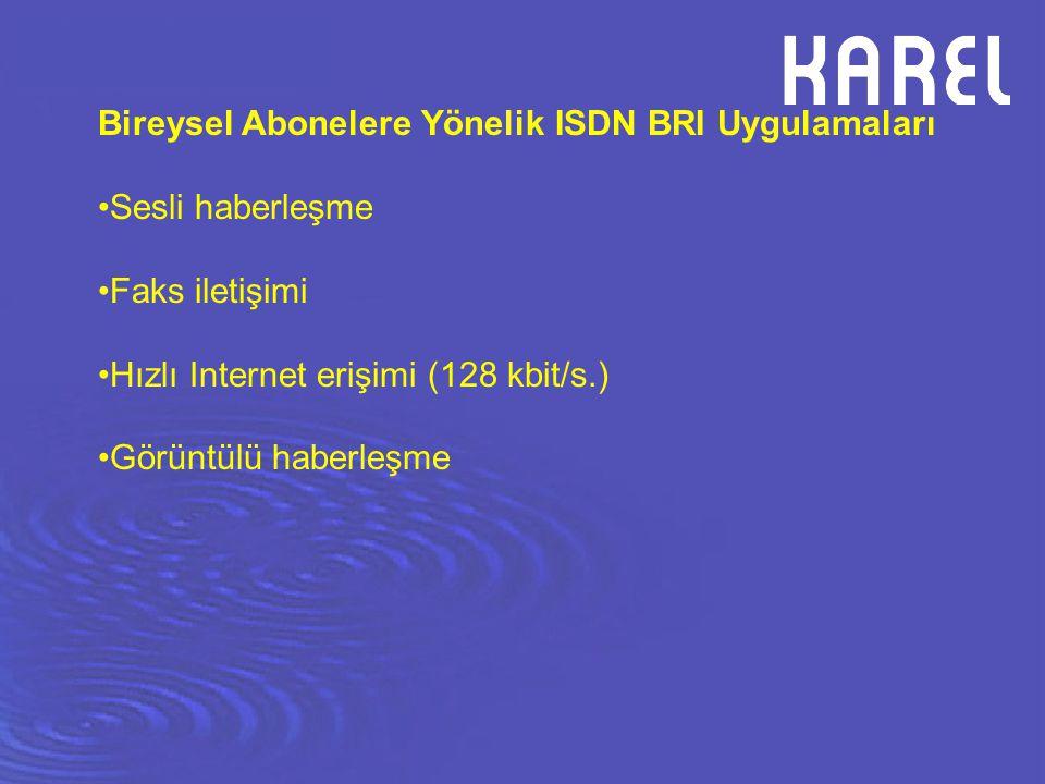 Bireysel Abonelere Yönelik ISDN BRI Uygulamaları