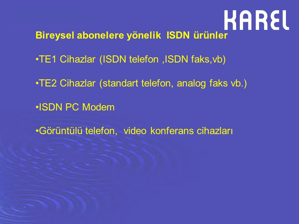 Bireysel abonelere yönelik ISDN ürünler
