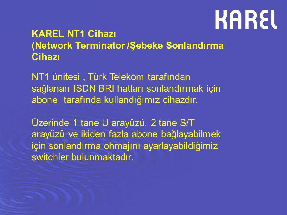 KAREL NT1 Cihazı (Network Terminator /Şebeke Sonlandırma Cihazı.