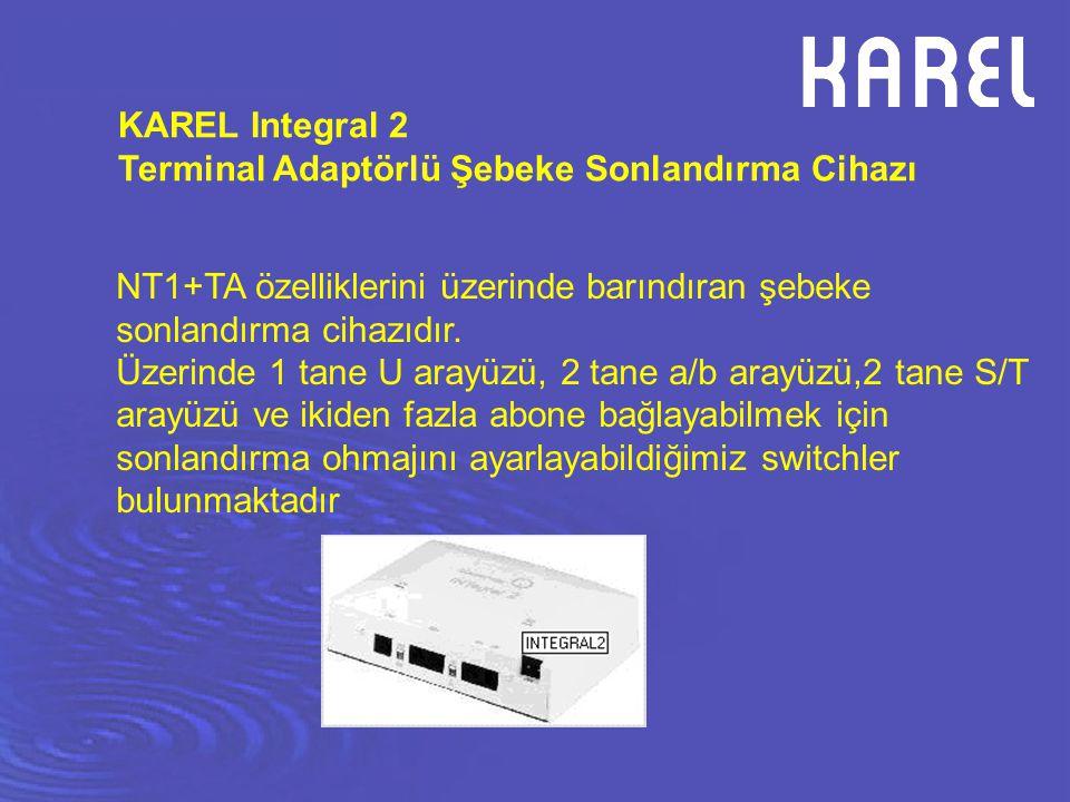 KAREL Integral 2 Terminal Adaptörlü Şebeke Sonlandırma Cihazı. NT1+TA özelliklerini üzerinde barındıran şebeke sonlandırma cihazıdır.