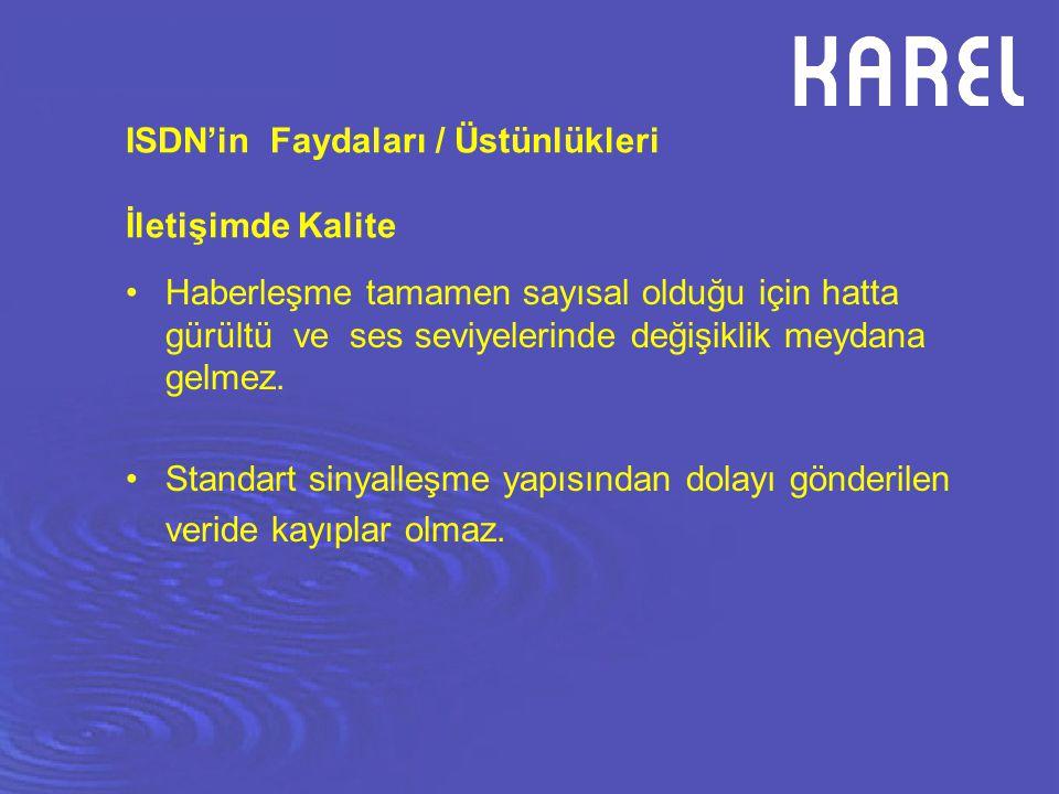 ISDN'in Faydaları / Üstünlükleri İletişimde Kalite