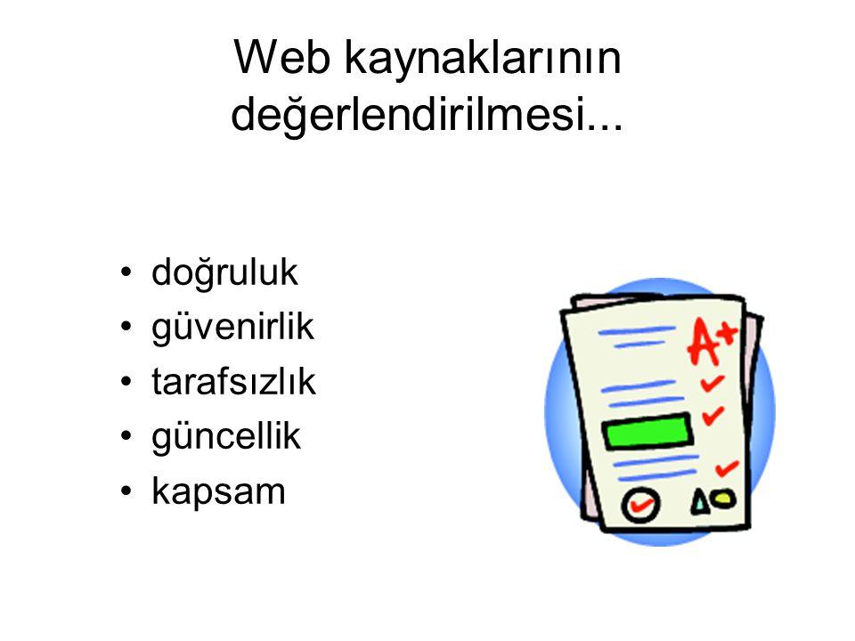 Web kaynaklarının değerlendirilmesi...
