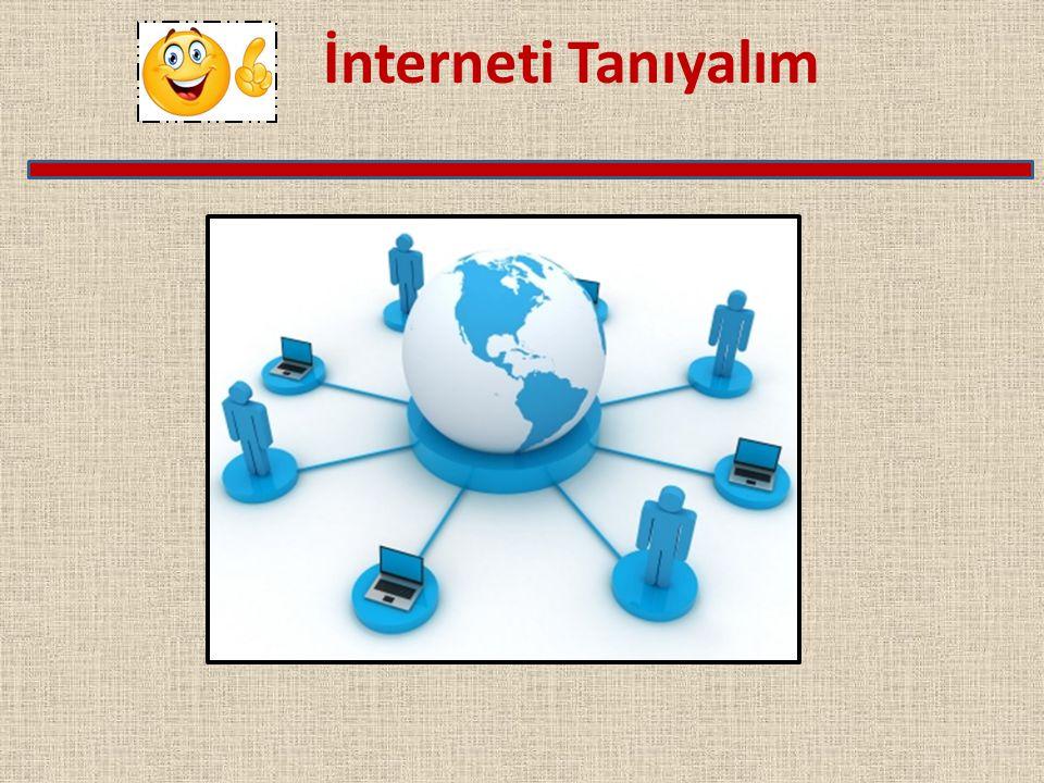 İnterneti Tanıyalım