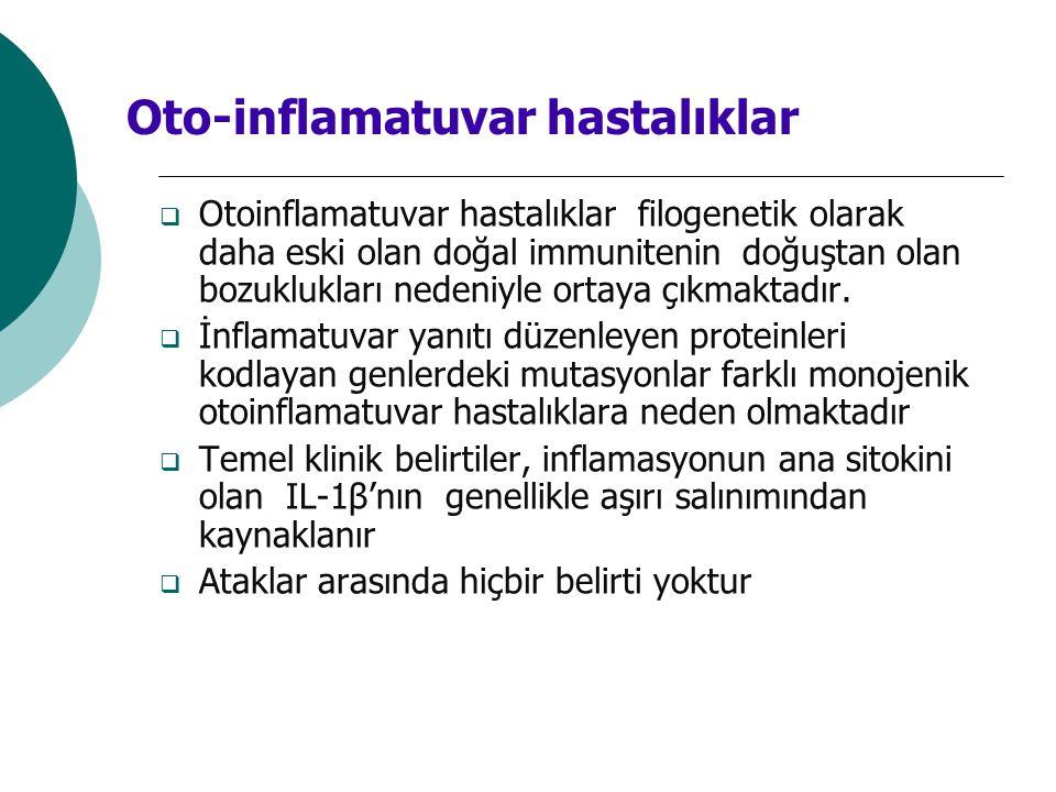 Oto-inflamatuvar hastalıklar