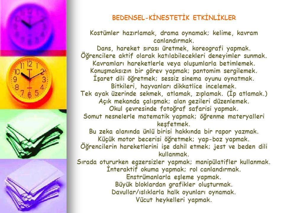 BEDENSEL-KİNESTETİK ETKİNLİKLER