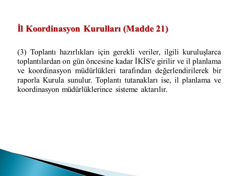 İl Koordinasyon Kurulları (Madde 21)