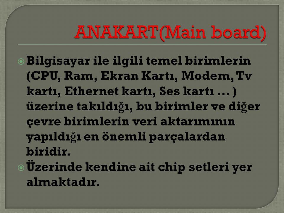 ANAKART(Main board)