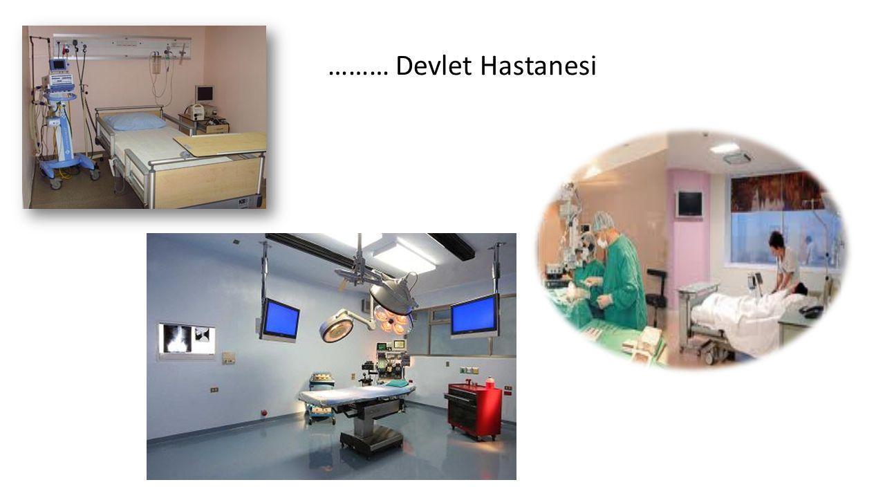 ……… Devlet Hastanesi
