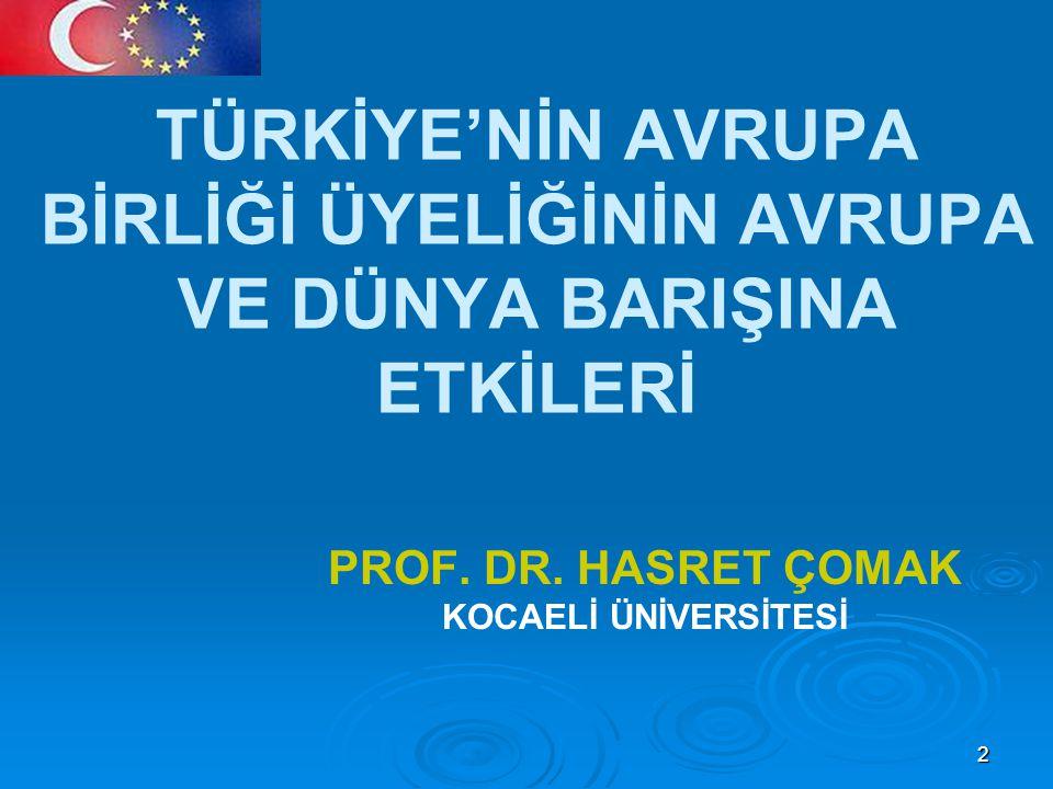 PROF. DR. HASRET ÇOMAK KOCAELİ ÜNİVERSİTESİ