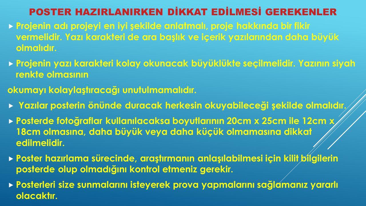 POSTER HAZIRLANIRKEN DİKKAT EDİLMESİ GEREKENLER