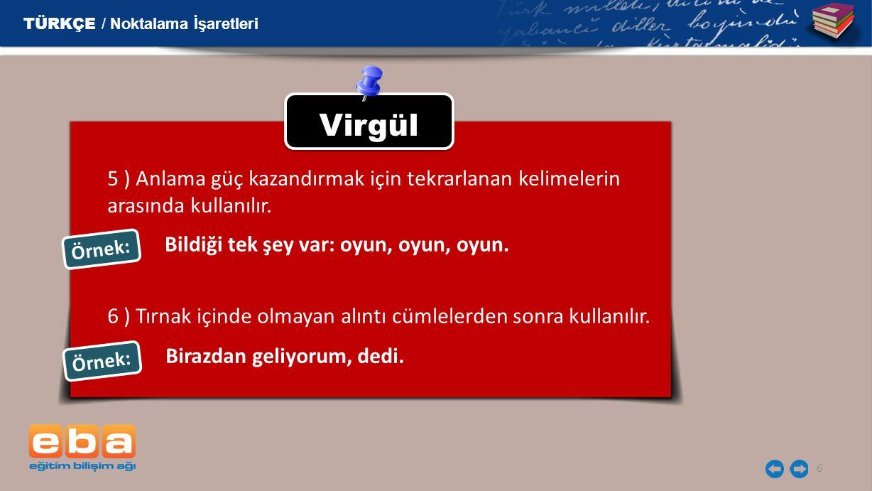 Virgül TÜRKÇE / Noktalama İşaretleri