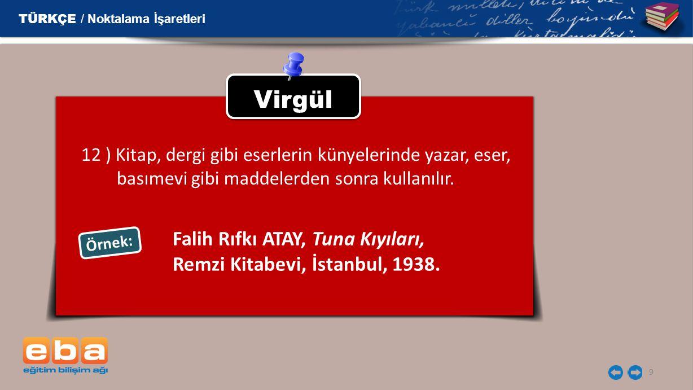 Virgül Falih Rıfkı ATAY, Tuna Kıyıları,