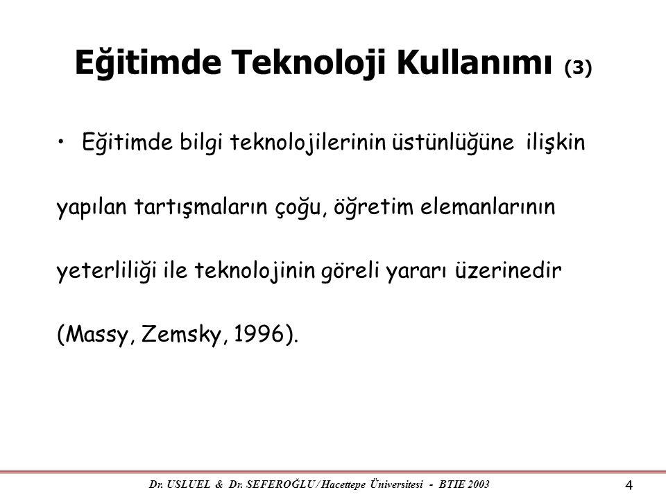 Eğitimde Teknoloji Kullanımı (3)