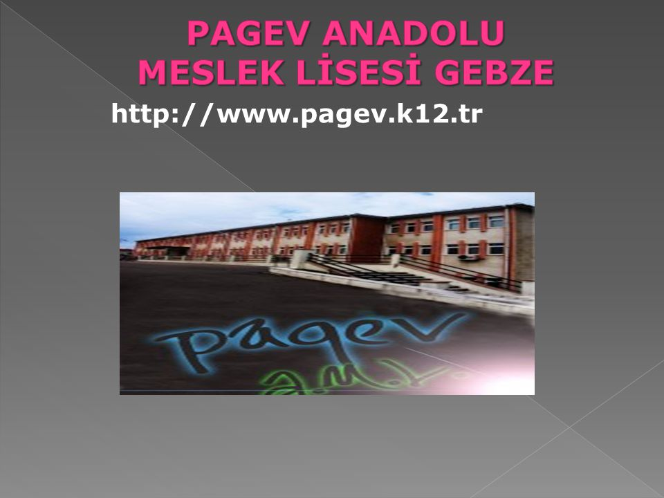 PAGEV ANADOLU MESLEK LİSESİ GEBZE