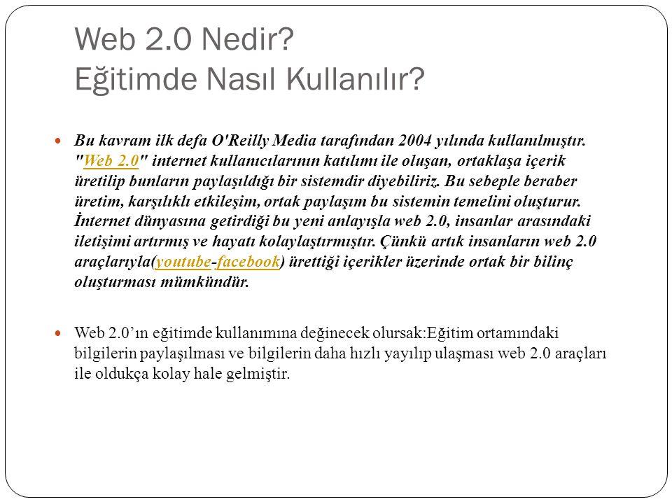 Web 2.0 Nedir Eğitimde Nasıl Kullanılır