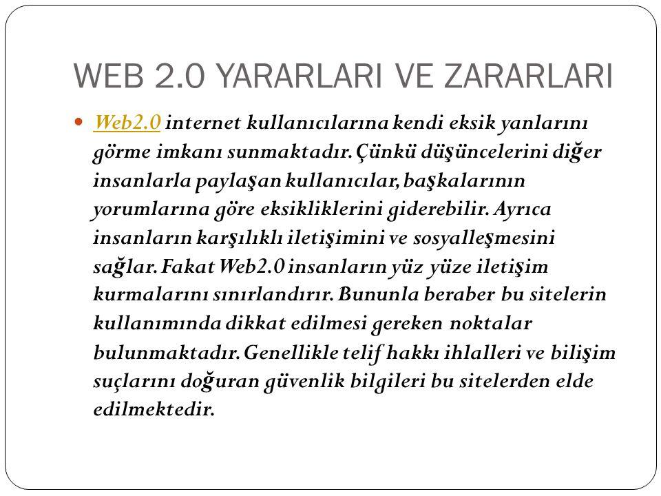 WEB 2.0 YARARLARI VE ZARARLARI