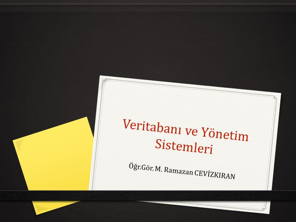 Veritabanı ve Yönetim Sistemleri
