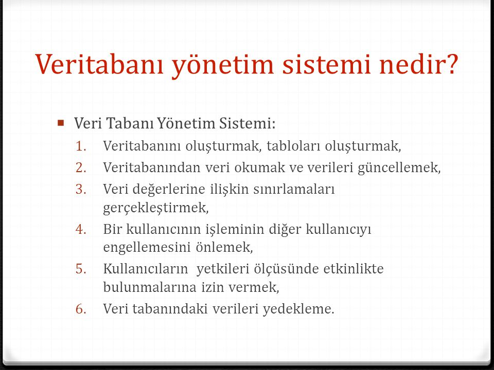 Veritabanı yönetim sistemi nedir