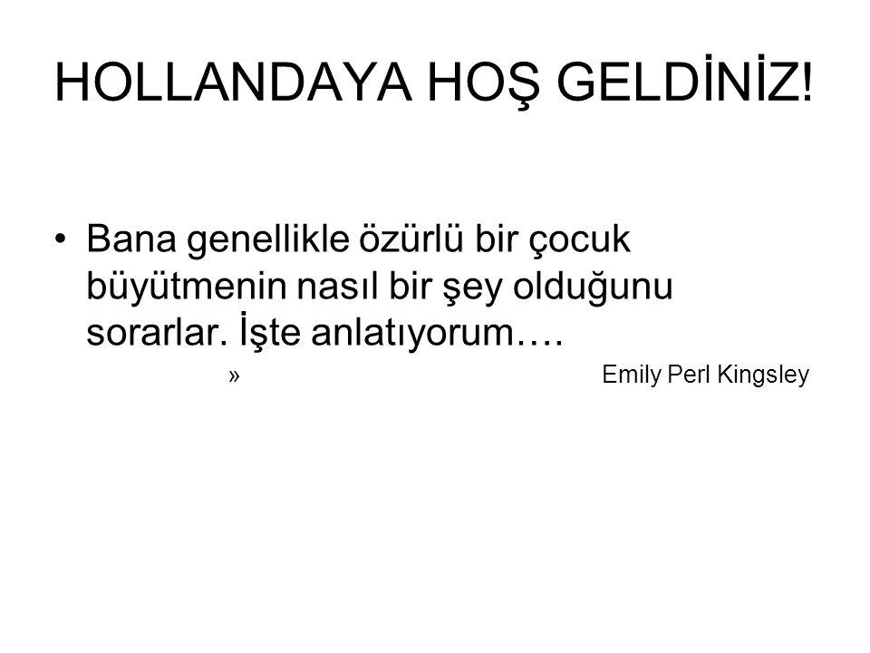 HOLLANDAYA HOŞ GELDİNİZ!