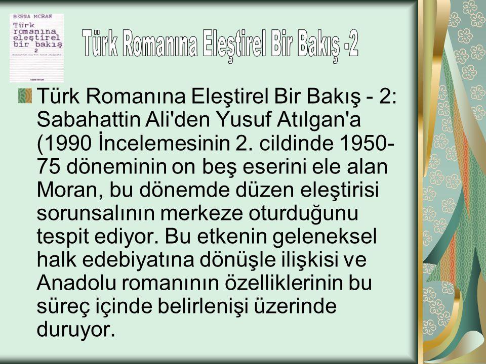 Türk Romanına Eleştirel Bir Bakış -2