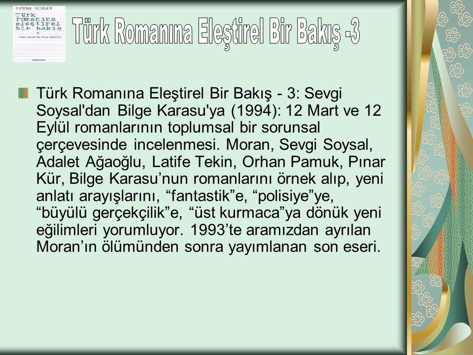Türk Romanına Eleştirel Bir Bakış -3