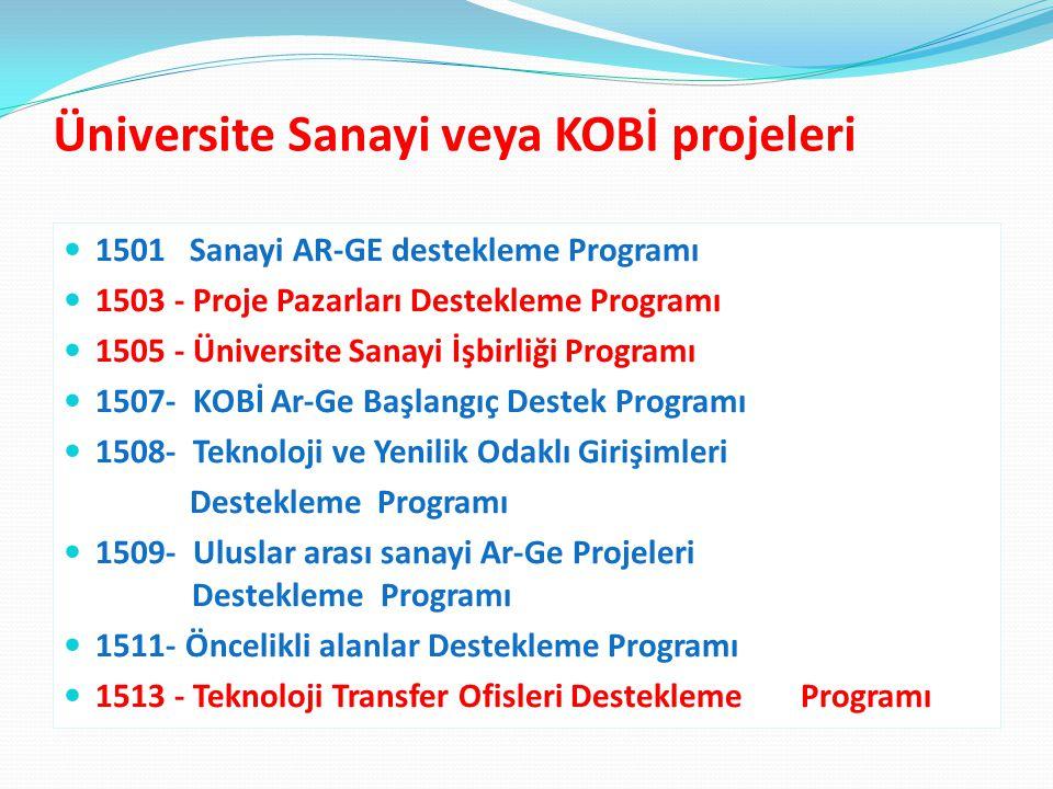 Üniversite Sanayi veya KOBİ projeleri
