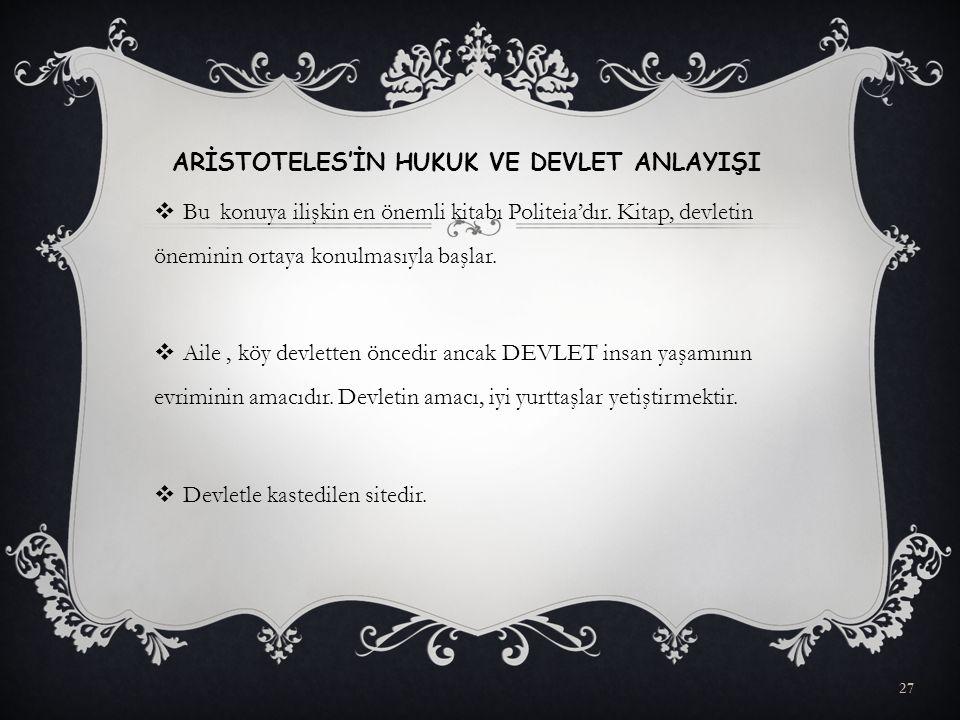 ARİSTOTELES'İN HUKUK VE DEVLET ANLAYIŞI