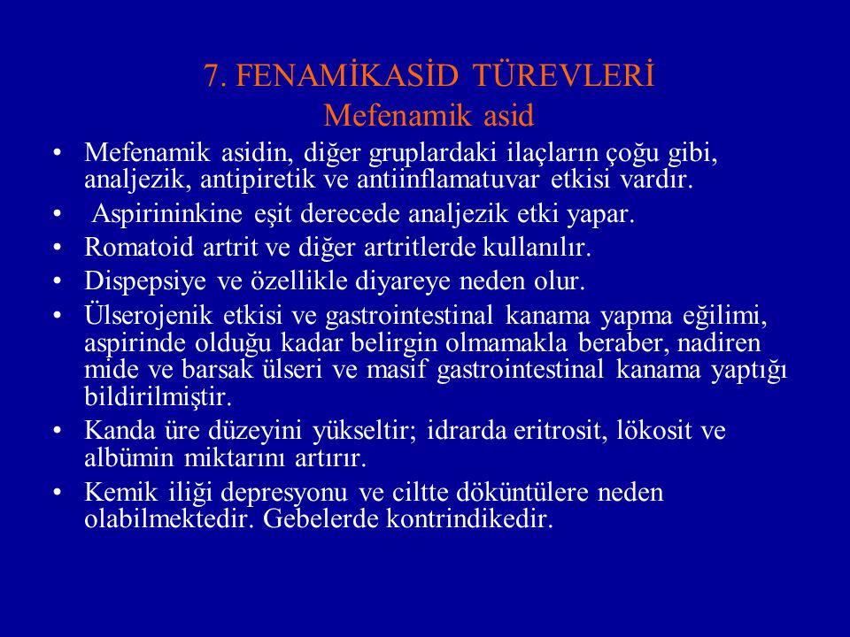 7. FENAMİKASİD TÜREVLERİ