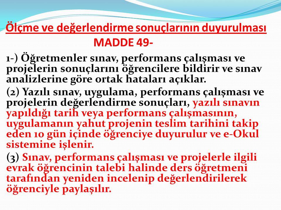 Ölçme ve değerlendirme sonuçlarının duyurulması MADDE 49-