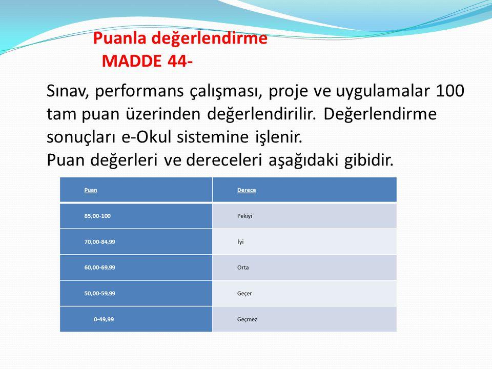 Puanla değerlendirme MADDE 44-