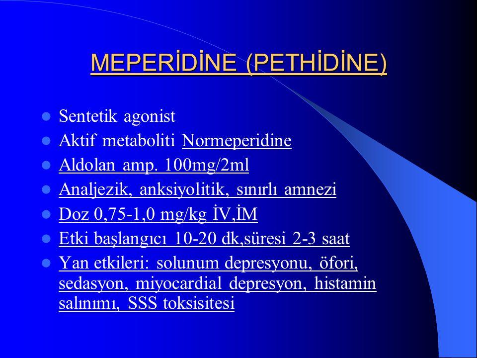 MEPERİDİNE (PETHİDİNE)