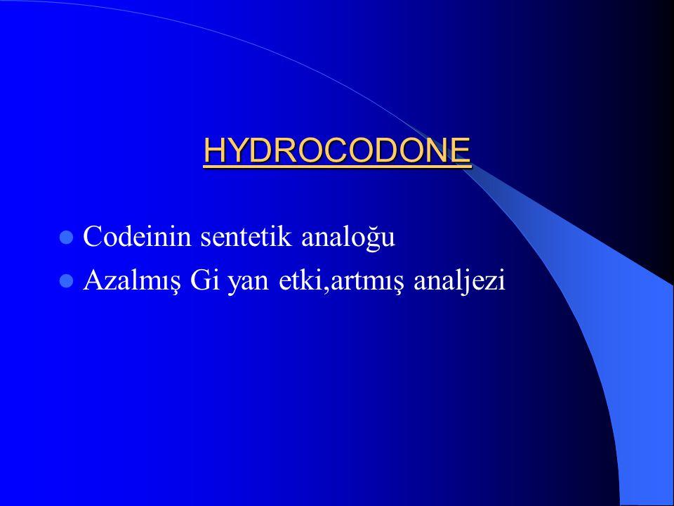 HYDROCODONE Codeinin sentetik analoğu