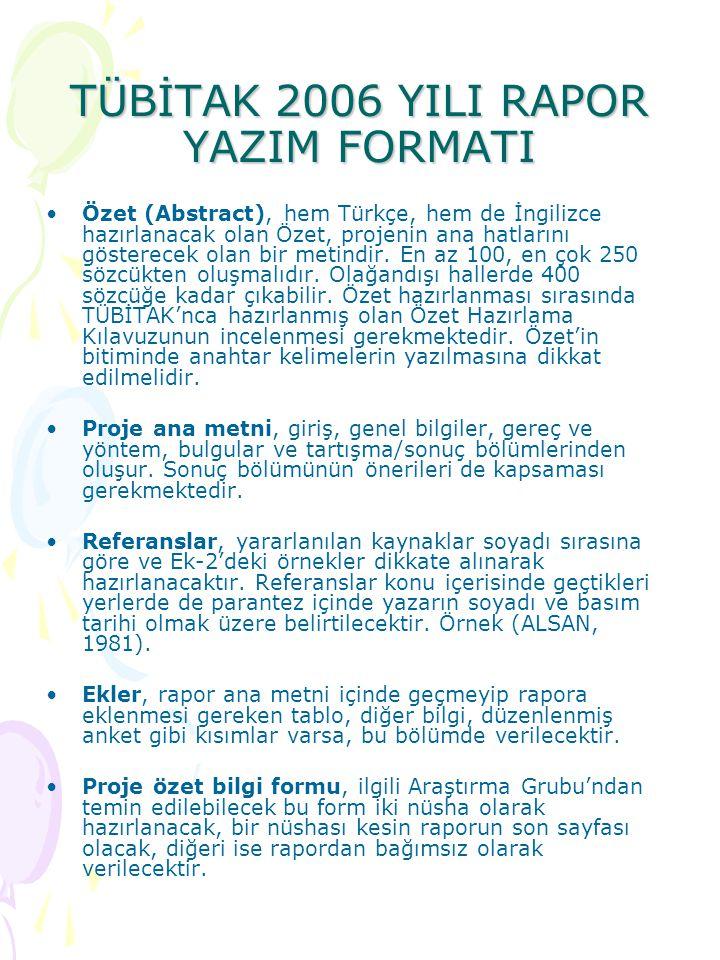 TÜBİTAK 2006 YILI RAPOR YAZIM FORMATI