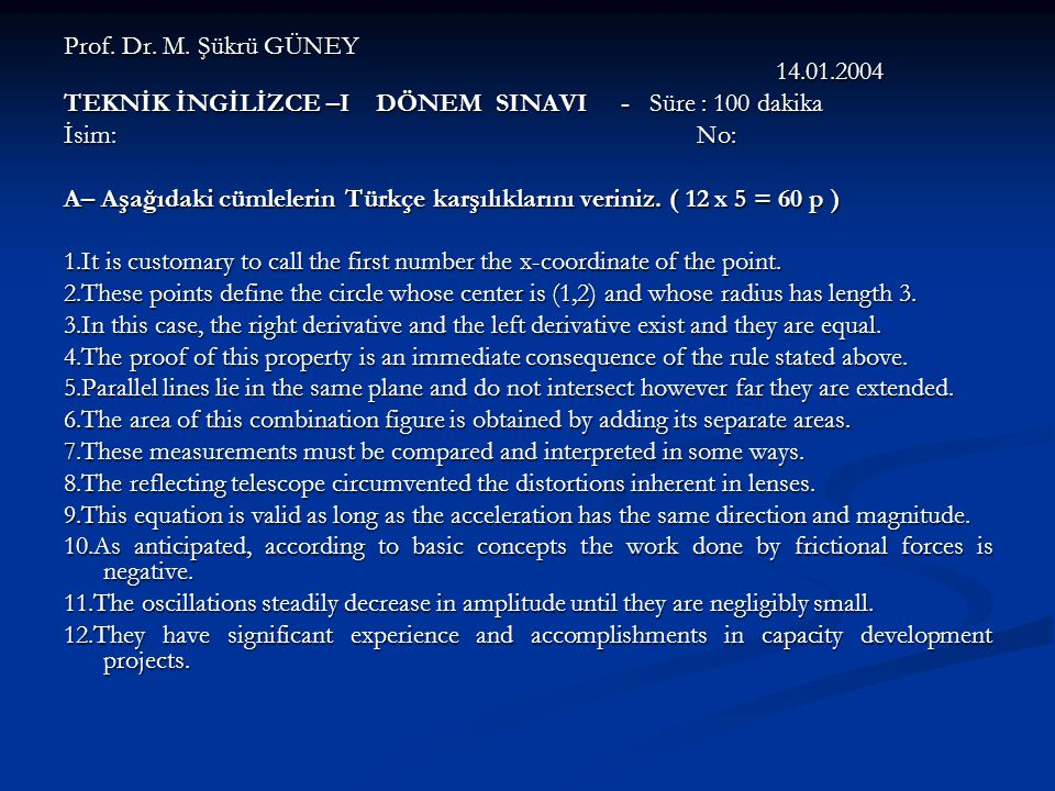 Prof. Dr. M. Şükrü GÜNEY 14.01.2004