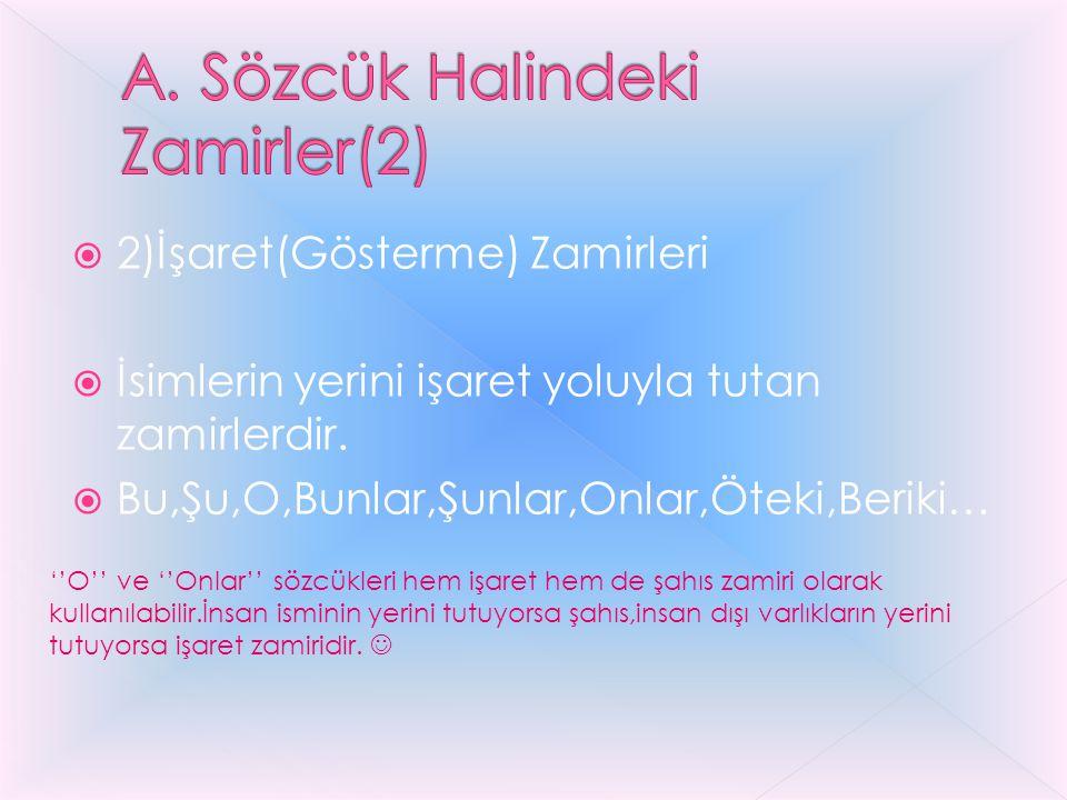 A. Sözcük Halindeki Zamirler(2)