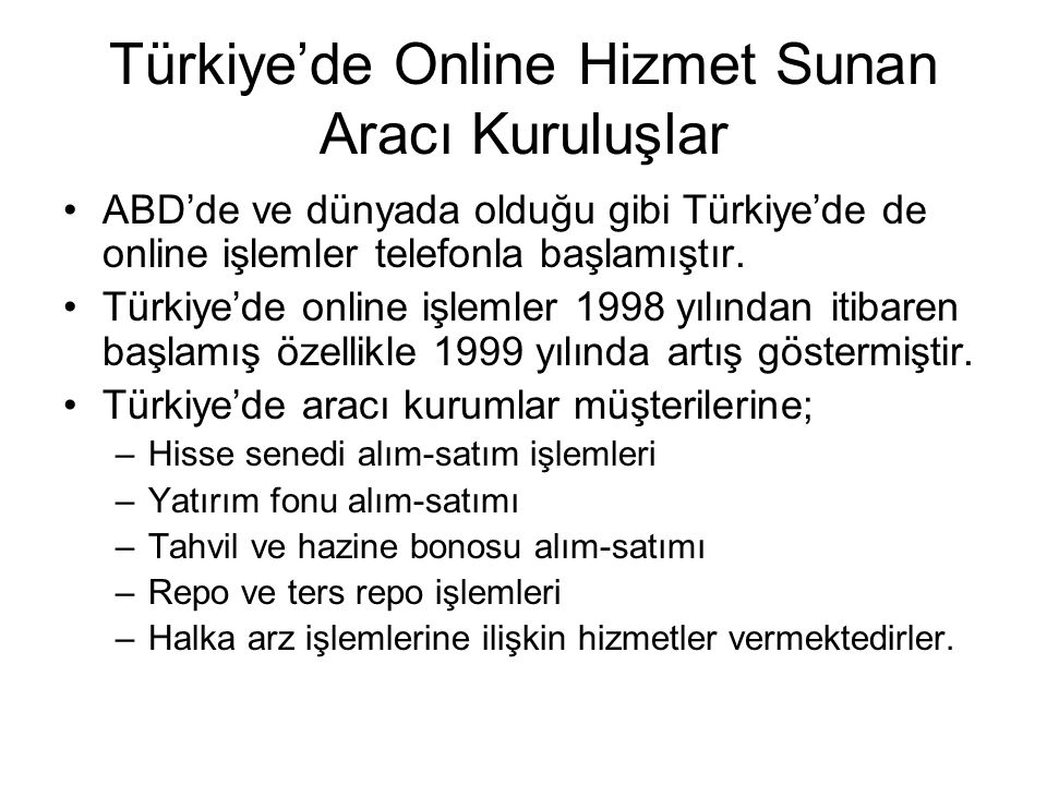 Türkiye'de Online Hizmet Sunan Aracı Kuruluşlar